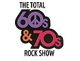 the Total 60s & 70s Rock Show